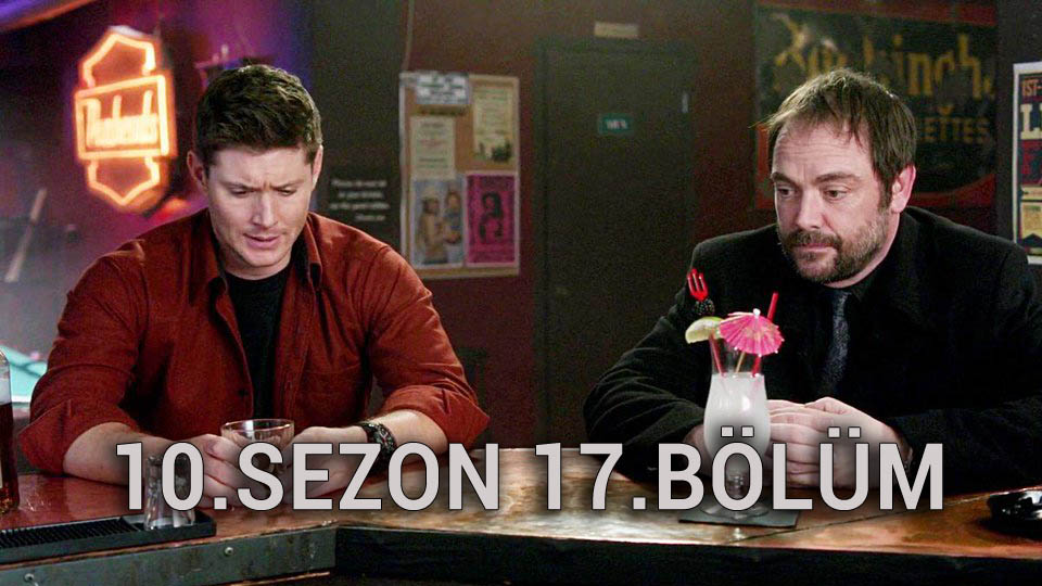 Supernatural 10.Sezon 17.Bölüm
