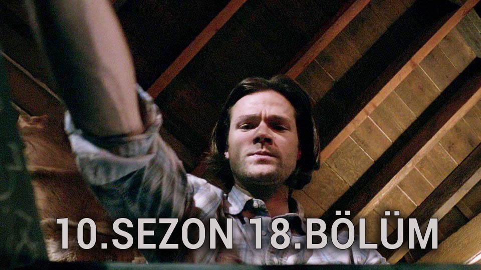Supernatural 10.Sezon 18.Bölüm