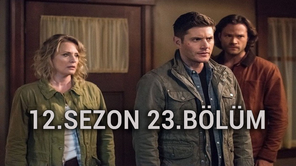 Supernatural 12.Sezon 23.Bölüm