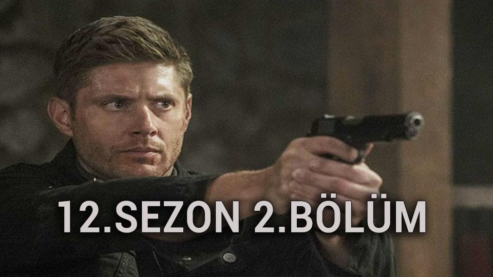 Supernatural 12.Sezon 2.Bölüm